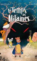 Le Temps des Mitaines, Tome 1 : La Peau de l'ours