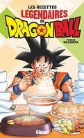 Les recettes légendaires de Dragon Ball
