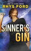 Sinners, Tome 1 : Sinner's Gin