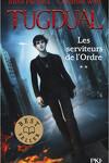 couverture Tugdual, Tome 2 : Les Serviteurs de l'Ordre