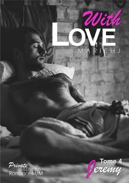 Couverture du livre : With Love, Tome 4 : Jérémy