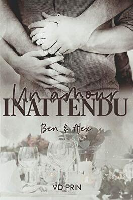 Couverture du livre : Ben et Alex un amour inattendu