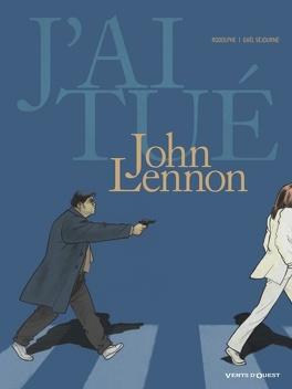 Couverture du livre : J'ai tué - John Lennon