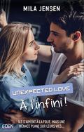 Unexpected love T2, À l'infini !