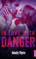 Dangerous Love, Tome 3 : In Love With Danger
