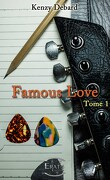 Famous Love, Tome 1
