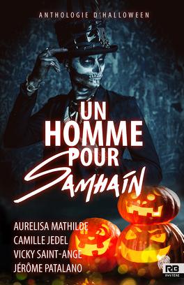 Couverture du livre : Anthologie d'Halloween, Tome 1 : Un homme pour Samhain