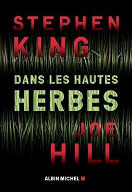 Dans Les Hautes Herbes Livre De Stephen King Joe Hill