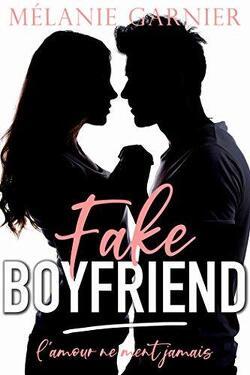 Couverture de Fake Boyfriend : L'amour ne ment Jamais