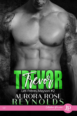 Couverture du livre : Les Frères Mayson, Tome 2 : Trevor