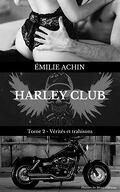 Harley Club, Tome 2 : Vérités et Trahisons