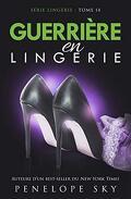 Lingerie, Tome 14 : Guerrière en lingerie