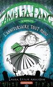 Amélia Fang, Tome 3 : L'Anniversaire tout moisi