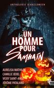 Anthologie d'Halloween, Tome 1 : Un homme pour Samhain