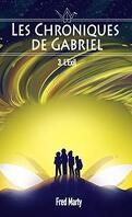 Les chroniques de Gabriel, tome 3 : L'exil