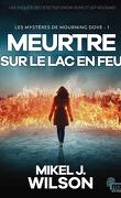 Les Mystères de Mourning Dove, Tome 1 : Meurtre sur le lac en feu