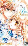 Our Little Secrets, Tome 5