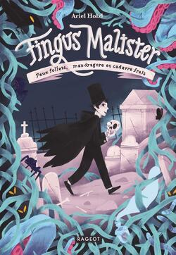 Couverture de Fingus Malister, Tome 1 : Feux follets, mandragore et cadavre frais