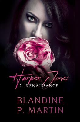 Harper Jones - Tome 2: Renaissance de Blandine P Martin Harper-jones-tome-2-renaissance-1252555-264-432