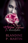 Harper Jones, Tome 2 : Renaissance