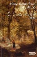 Le Moulin du Loup, tome 4 : La Grotte aux Fées