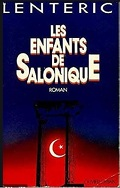 Les enfants de Salonique, tome 1