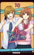 Be-Twin you and me, Tome 10