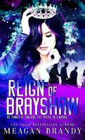 Brayshaw High, Tome 3 : Reign of Brayshaw