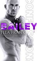 Confessions, Tome 6 : Bailey