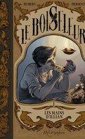 Le Boiseleur, Tome 1 : Les Mains d'Illian