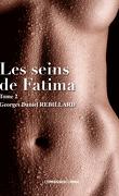 Les Seins de Fatima, Tome 2