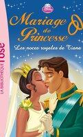 Mariage de Princesse, Tome 2 : Les Noces royales de Tiana