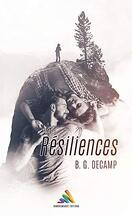 Résiliences, Tome 1
