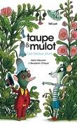 Taupe et Mulot, tome 1 : Les beaux jours