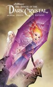 The Power of the Dark Crystal, Tome 3