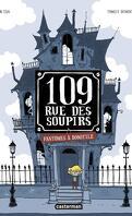 109 rue des Soupirs, Tome 1 : Fantômes à domicile