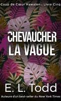 Coup de cœur hawaïen, Tome 5 : Chevaucher la vague