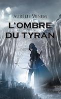 L'Ombre du Tyran