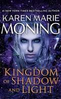 Les Chroniques de Dani Mega O'Malley, Tome 6 : Kingdom of Shadow and Light