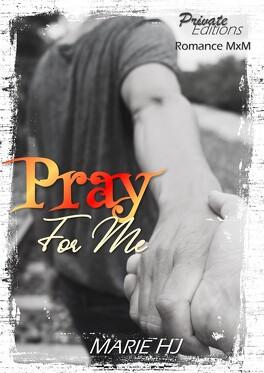 Couverture du livre : Pray for me, Intégrale