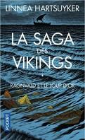 La Saga des vikings, Tome 1 : Ragnvald et le loup d'or