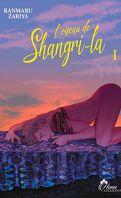 L'oiseau de Shangri-La, Tome 1