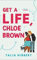The Brown Sisters Book 1 : Get a Life, Chloe Brown