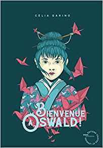 Couverture du livre : Bienvenue à Oswald !