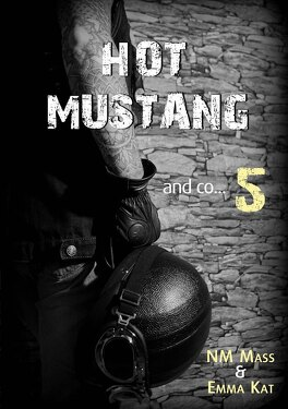 Couverture du livre : Hot Mustang and co…, Tome 5