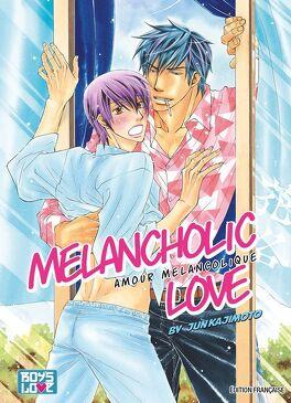 Couverture du livre : Melancholic love