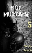 Hot Mustang and co…, Tome 5