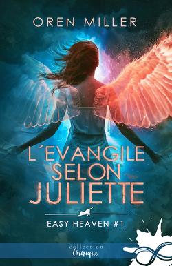 Couverture de Easy Heaven, Tome 1 : L'Évangile selon Juliette