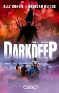 Darkdeep, tome 1 : l'infinoir