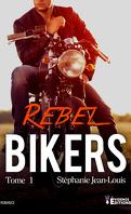 Bikers, Tome 1 : Rebel Bikers